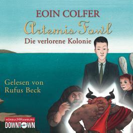 Artemis Fowl Band 5: Die verlorene Kolonie