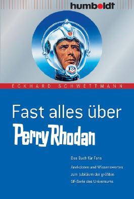 Fast alles über Perry Rhodan