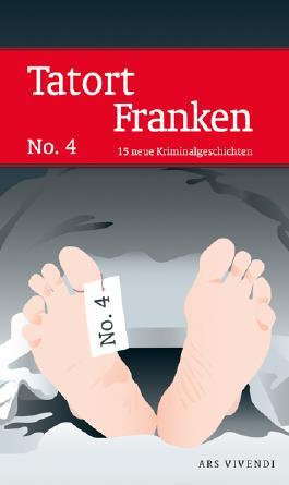 Tatort Franken. Bd.4
