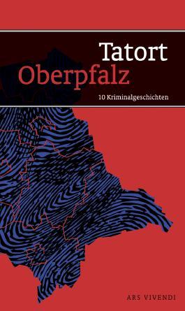 Tatort Oberpfalz