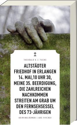 Altstädter Friedhof in Erlangen, 14. Mai, 10 Uhr 30, meine 35. Beerdigung, die zahlreichen Nachkommen streiten am Grab um den Fernsehsessel des 73-Jährigen