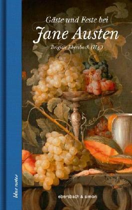 Gäste und Feste bei Jane Austen