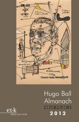 Hugo Ball Almanach. Neue Folge 3