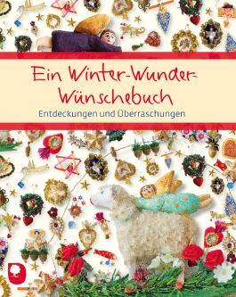 Ein Winter-Wunder-Wünschebuch