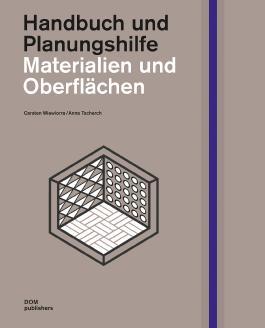 Materialien und Oberflächen: Handbuch und Planungshilfe
