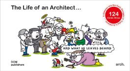 The Life of an Architect … and what he leaves behind