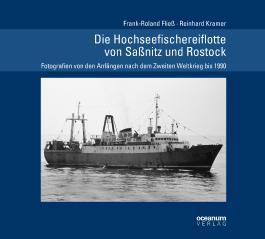 Die Hochseefischereiflotte von Saßnitz und Rostock