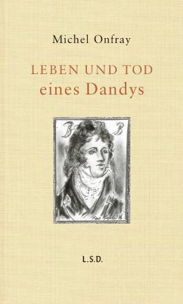 Leben und Tod eines Dandys