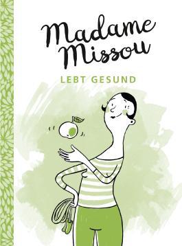 Madame Missou lebt gesund