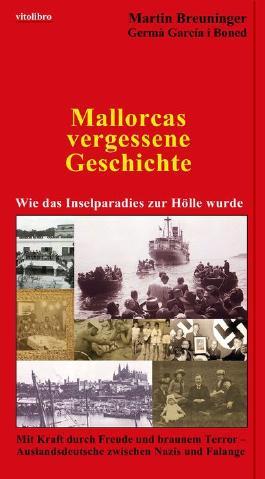 Mallorcas vergessene Geschichte
