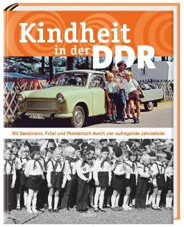 Kindheit in der DDR