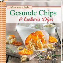 Gesunde Chips & leckere Dips