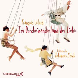 Im Durcheinanderland der Liebe, Audio-CDs