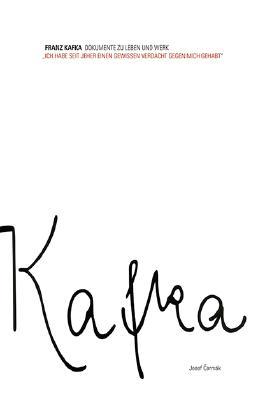 Franz Kafka - Dokumente zu Leben und Werk