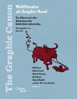 The Graphic Canon. Von Gilgamesch über Shakespeare bis Gefährliches Liebschaften