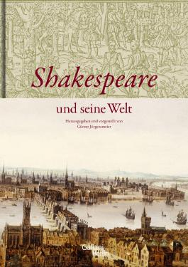 Shakespeare und seine Welt