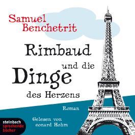 Rimbaud und die Dinge des Herzens