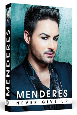 Menderes - Never Give Up