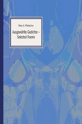 Ausgewählte Gedichte - Selected Poems