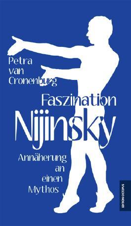 Faszination Nijinsky