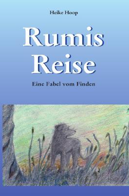 Rumis Reise