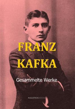 Franz Kafkas Werke