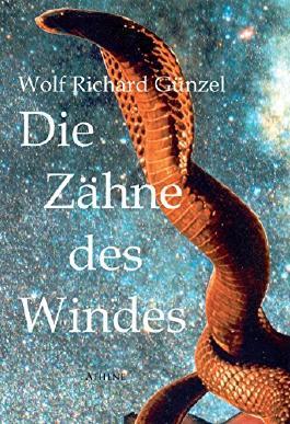 Die Zähne des Windes: Fantastischer Abenteuerroman
