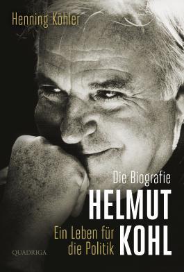 Helmut Kohl - Ein Leben für die Politik
