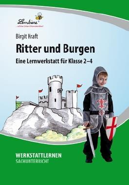 Ritter und Burgen: Eine Lernwerkstatt für den Sachunterricht in Klasse 2-4, Werkstattmappe