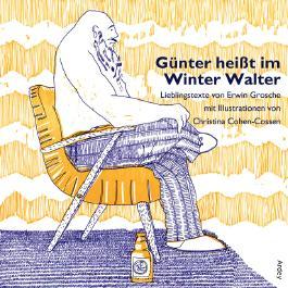 Günter heißt im Winter Walter