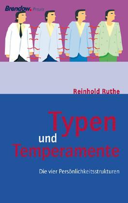 Typen und Temperamente
