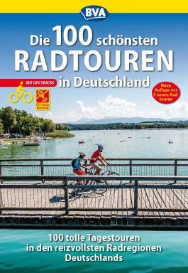 Die 100 schönsten Radtouren in Deutschland