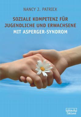 Soziale Kompetenz für Teenager und Erwachsene mit Asperger-Syndrom