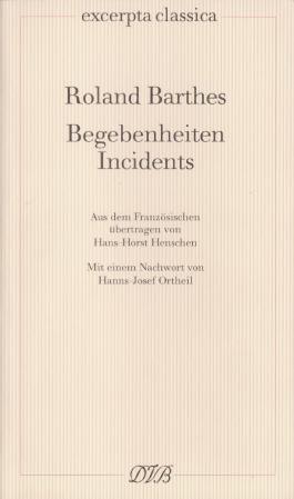 Begebenheiten /Incidents