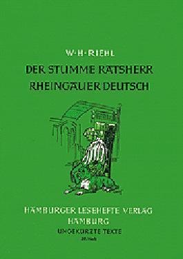 Der stumme Ratsherr /Rheingauer Deutsch