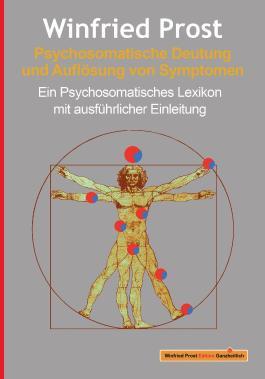 Psychosomatische Deutung und Auflösung von Symptomen