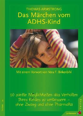Das Märchen vom ADHS-Kind