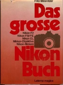 Das große Nikon Buch