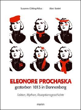 Eleonore Prochaska. Gestorben 1813 in Dannenberg