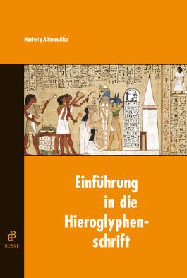 Einführung in die Hieroglyphenschrift