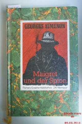 Maigret und der Spion. Roman