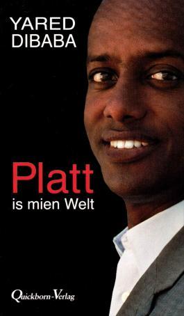 Platt is mien Welt