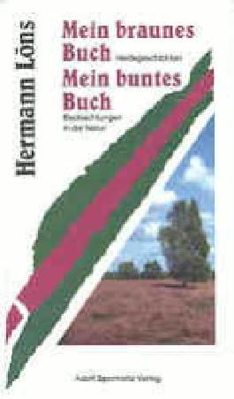 Mein braunes Buch /Mein buntes Buch. Zu 1 Heidegeschichten. Zu 2... / Mein braunes Buch /Mein buntes Buch. Zu 1 Heidegeschichten. Zu 2...