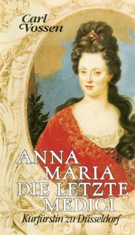 Anna Maria, die letzte Medici