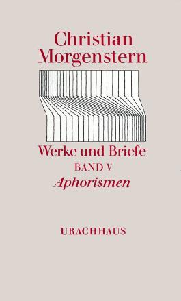 Werke und Briefe. Stuttgarter Ausgabe. Kommentierte Ausgabe / Aphorismen