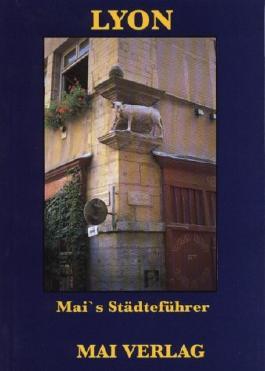 Lyon. Mai's Städteführer.