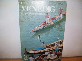 Venedig; Ein politisches Reisebuch