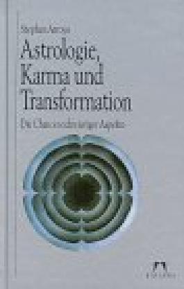 Astrologie, Karma und Transformation. Die Chancen schwieriger Aspekte