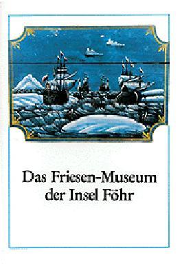Das Friesen-Museum der Insel Föhr