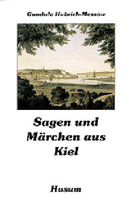 Sagen und Märchen aus Kiel